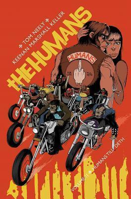 The Humans, Volume 2: Humans Till Deth