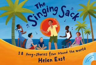 The Singing Sack: 28 Song Stories Fom Around The World: Book And Cd Pack (Classroom Music)