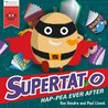 Supertato Hap-pea Ever After by Sue Hendra