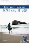 Entre ciel et Lou by Lorraine Fouchet