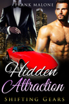 Hidden Attraction (Shifting Gears, #1)