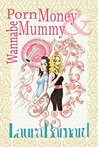 Porn Money & Wannabe Mummy (The Debt & the Doormat Book 3)