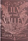 Lily of the Valley: An American Jewish Journey