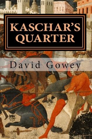 Kaschar's Quarter: The Default King Book 1