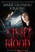 Civil Blood by Mark Gelineau