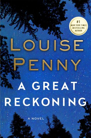 Book Review: A Great Reckoning by Louise Penny