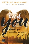 Need you by Estelle Maskame