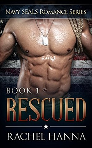 Rescued(Navy SEALS Romance 1)