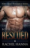 Rescued (Navy SEALS Romance, #1)