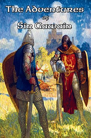 The Adventures of Sir Gawain: Sir Gawain and the Green Knight; Gawain and the Lady of Avalon; Sir Gawaine's Quest for the White Hart; Sir Gawain Meets ... Marriage of Sir Gawaine; The Last Love of...