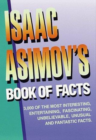 Isaac Asimov's Book of Facts