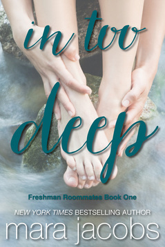 In Too Deep (Roommates Trilogy, #1) by Mara Jacobs