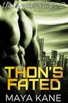 Thon's Fated (Universal Brides, #2)