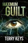 Maximum Guilt (Hidden Guilt #2)