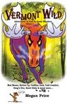 Vermont Wild: Adventures of Fish & Game Wardens (Vol. 4)