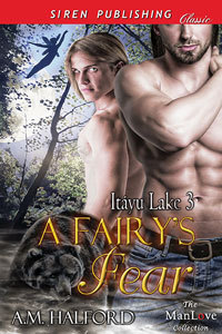 A Fairy's Fears (Itayu Lake, #3)
