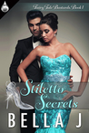 Stiletto Secrets (Fairy Tale Bastards #1)