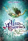 Die Farben des Meeres (Alea Aquarius, #2)