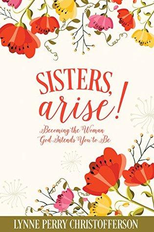 Sisters, Arise!