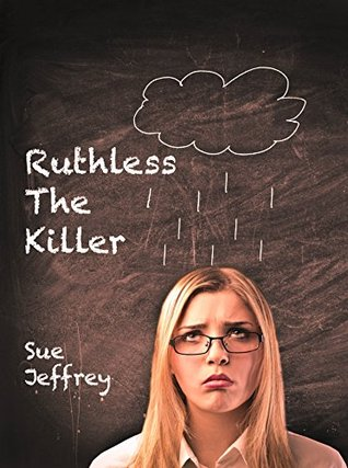 Ruthless, the Killer: A Short Story