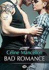 Bad Romance by Céline Mancellon