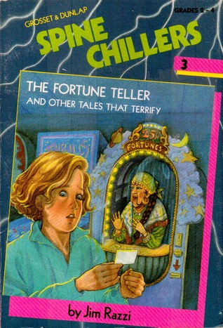 The Fortune Teller and Other Tales That Terrify (Spine Chilers, #3)