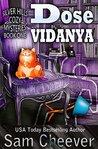 Dose Vidanya (Silver Hills Cozy Mysteries #1)