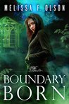 Boundary Born (Boundary Magic, #3)