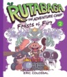 Rutabaga the Adventure Chef: Feasts of Fury