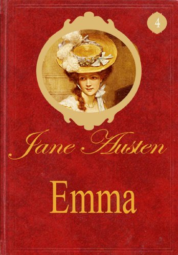 Emma (Special Annotated Edition): The World of Jane Austen #4 (The World of Jane Austen Series)