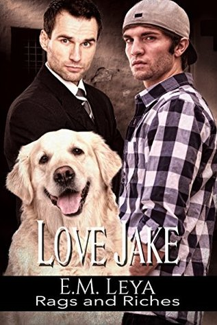 Love Jake (Rags and Riches, #2)
