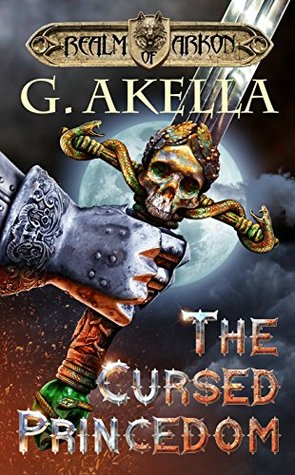 The Cursed Princedom by G. Akella