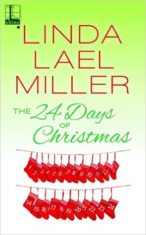 The 24 Days of Christmas by Linda Lael Miller