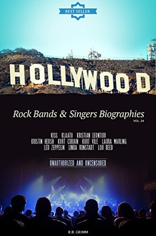 Hollywood: Rock Bands & Singers Biographies Vol.24: