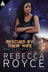Rescued by their Wife (Wings of Artemis, #2)