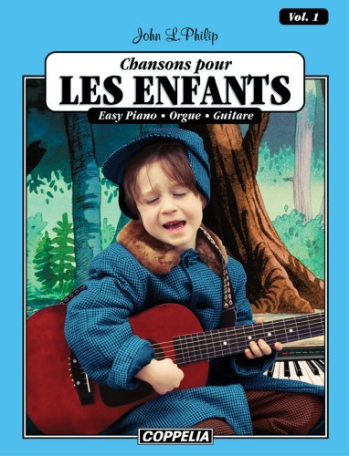 15 Chansons pour enfants vol. 1 - Easy piano, orgue, guitare