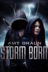 Storm Born by Amy Braun