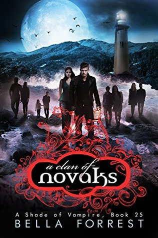A Clan Of Novaks A Shade Of Vampire 25 By Bella Forrest