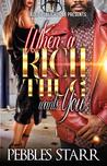 When a Rich Thug ...