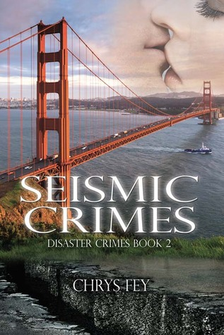 Seismic Crimes by Chrys Fey