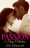 CHRISTIAN FICTION: Passion (A 7-Story Christian Romance Collection)