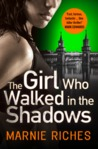 The Girl Who Walked in the Shadows (Georgina McKenzie #3)