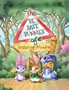 The Be Safe Bunnies of Buttercup Meadow