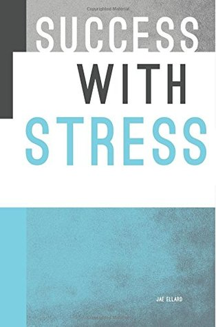 Success with Stress
