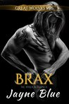 Brax (Great Wolves Motorcycle Club, #6)