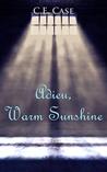 Adieu Warm Sunshine