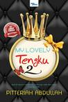 Review Novel: My Lovely Tengku 2 - Pitteriah Abdullah