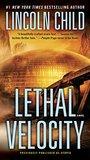 Lethal Velocity : A Novel