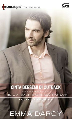 The Outback Marriage Ransom / Cinta Bersemi Di Outback(Outback Knights 1) (ePUB)