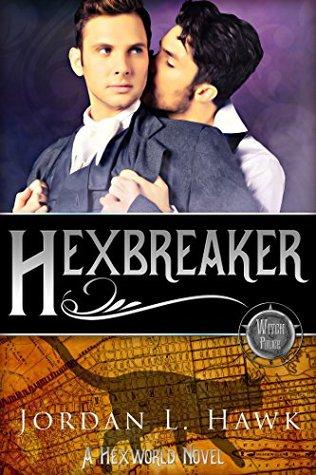 Hexbreaker by Jordan L. Hawk
